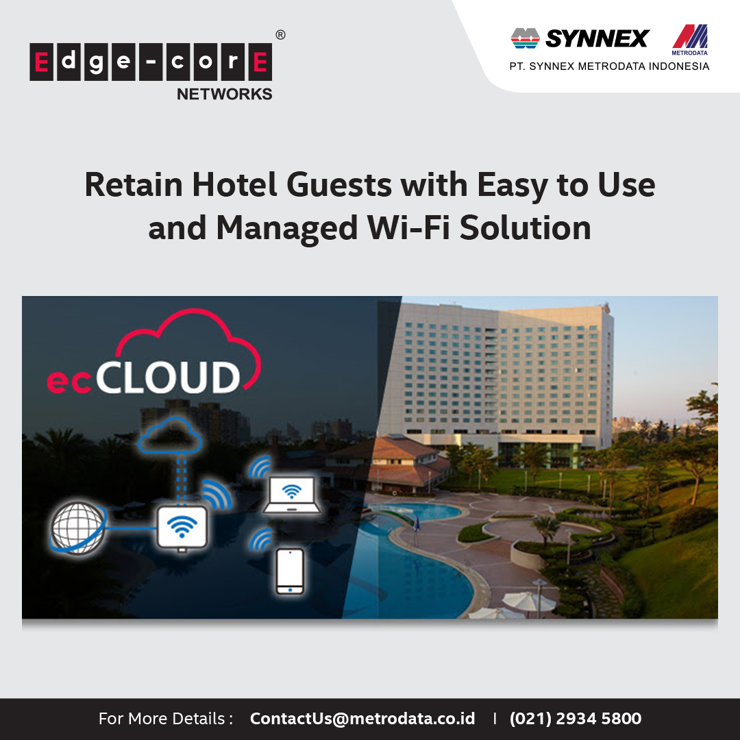 https://www.synnexmetrodata.com/wp-content/uploads/2021/05/EDM-Edgecore-Retain-Hotel-Guests-with-Easy-to-Use-and-Managed-Wi-Fi-Solution-1080-x-1080-pixel.jpg