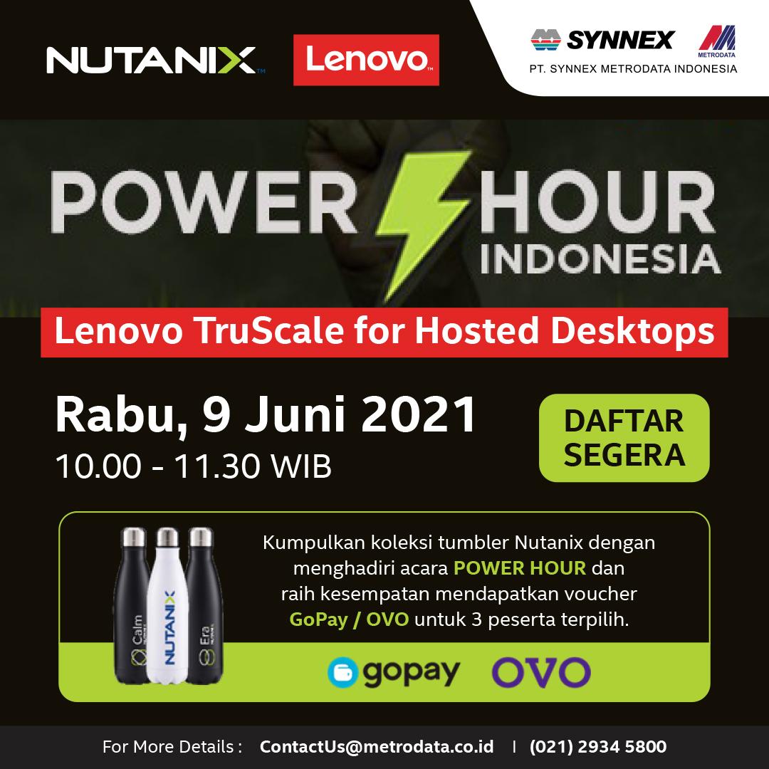 https://www.synnexmetrodata.com/wp-content/uploads/2021/06/EDM-Nutanix-Lenovo-Power-Hour-Indonesia-1080-x-1080-pixel.jpg