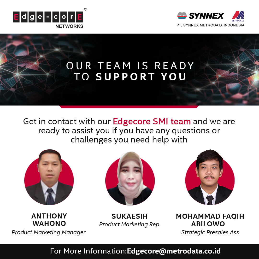 https://www.synnexmetrodata.com/wp-content/uploads/2021/06/Intro-Team-Edgecore.jpg