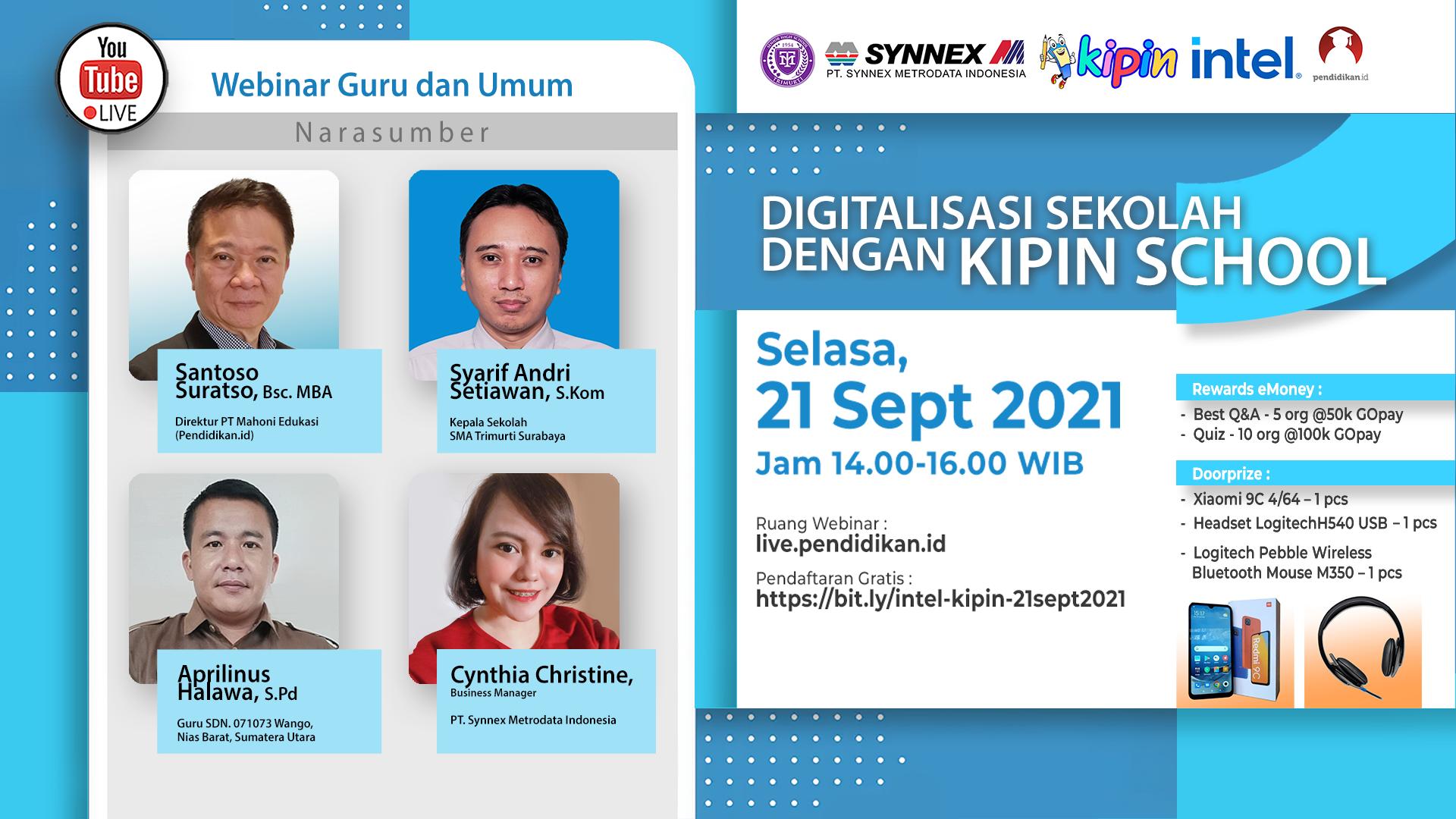 https://www.synnexmetrodata.com/wp-content/uploads/2021/09/EDM-Webinar-Intel-x-Kipin-Digitalisasi-Sekolah-dengan-Kipin-School.png