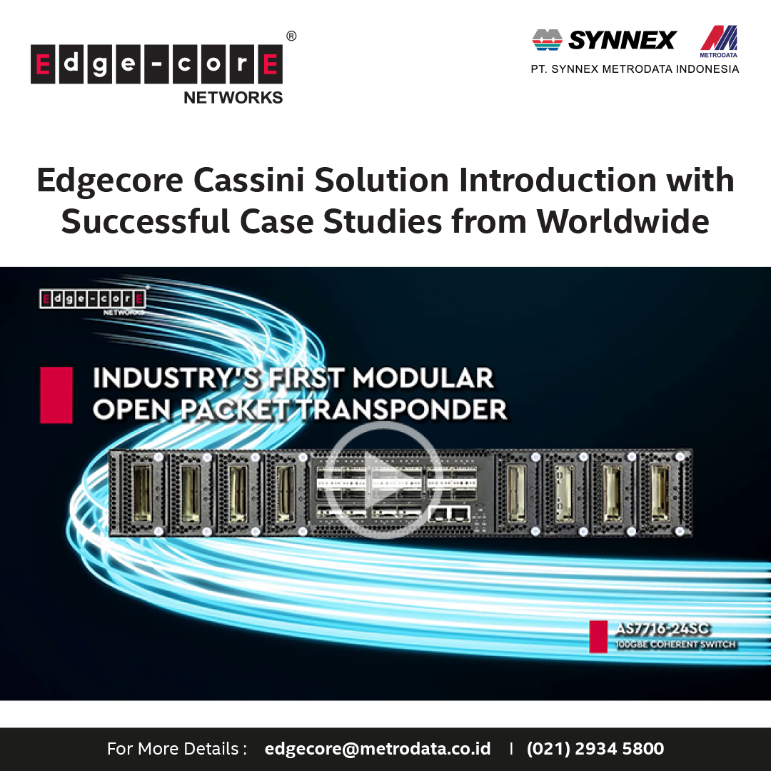 https://www.synnexmetrodata.com/wp-content/uploads/2021/10/EDM-Edgecore-Cassini-Solution-Introduction-with-Successful-Case-Studies-from-Worldwide-1.jpg